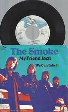 "7""--THE SMOKE--MY FRIEND JACK--"