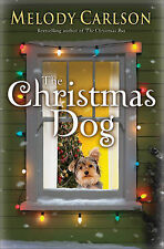 The Christmas Dog, Carlson, Melody, New Book
