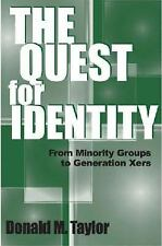 The Quest for Identity: From Minority Groups to Generation Xers