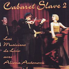 LES MUSICIENS DE LVIV AVEC ALIONA ANTONOVA - CD - CABARET SLAVE 2