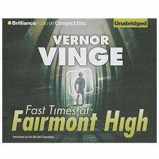 Fast Times at Fairmont High by Vernor Vinge (2013, CD, Unabridged)