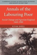 Annals of the Labouring Poor: Social Change and Agrarian England, 1660-1900 (Cam