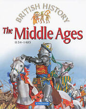 The Middle Ages: 1154-1485 (British History),