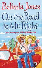 On the Road to Mr. Right Belinda Jones Very Good Book