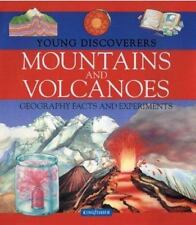Mountains and Volcanoes Young Discoverers: Geography Facts and Experiments