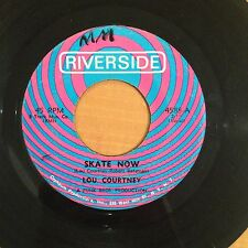 "Lou Courtney-Skate Now-I Can Always Tell-7"" 45-Riverside-4588-Vinyl Record"