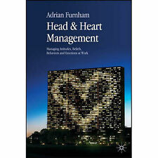 Head and Heart Management: Managing Attitudes, Beliefs, Behaviours and Emotions