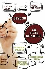 Beyond the Echo Chamber: How a Networked Progressive Media Can Reshape American