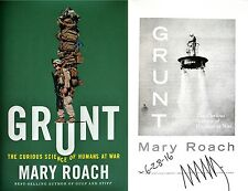 Mary Roach~SIGNED&DATED~Grunt: Curious Science of Humans at War-1st/1st+Photos!