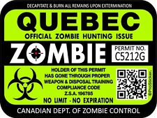 "One Canada Quebec Zombie Hunting License Permit 3""x 4"" Decal Sticker 1314"
