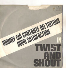 JOHNNY EX CANTANTE DEI TRITONS - TWIST AND SHOUT - MY CHILD - VG/VG