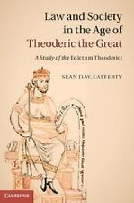 Law and Society in the Age of Theoderic the Great : A Study of the Edictum...