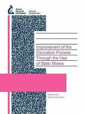 Water Research Foundation Report: Improvement of the Ozonation Process...