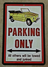 *VW THING PARKING ONLY!* USA MADE METAL SIGN 8X12 SURF BUGGY CONVERTIBLE WARNING
