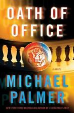 Oath of Office by Michael Palmer 2012 Hardcover First Edition