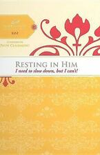 Resting in Him: I need to slow down but I can't! (Women of Faith Study Guide Ser