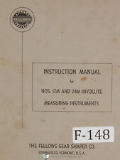 Fellows 12M and 24M Involute Measuring Instruments Operations Manual 1956