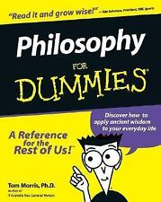 Philosophy for Dummies by Tom Morris (1999, Paperback)