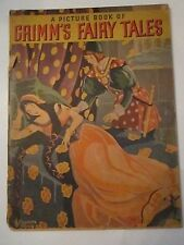 1930 A PICTURE BOOK OF GRIMM'S FAIRY TALES - CHARLOTTE STONE - TUB AAA