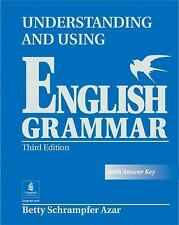 Understanding and Using English Grammar by Betty Schrampfer Azar