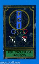 Figurina/Sticker CAMPIONI DELLO SPORT 1967/68 - STEMMA FIC -FED. CICLISTICA-rec