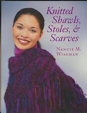 Nancie M. Wiseman: Knitted shawls, stoles & scarves (Englisch 2001)