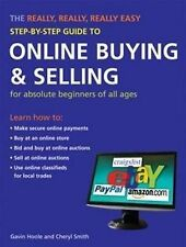The Really, Really, Really Easy Step-by-step Guide to Online Buying and...