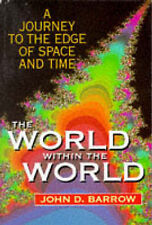 The World Within the World by John D Barrow NEW Paperback 1995