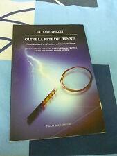 OLTRE LA RETE DEL TENNIS ETTORE TREZZI