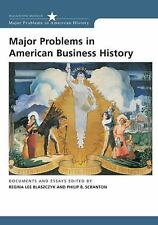 Major Problems in American Business History: Documents and Essays