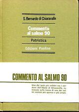 S. Bernardo di Chiaravalle = COMMENTO AL SALMO 90