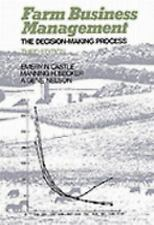 Farm Business Management: The Decision Making Process 3rd Edition)