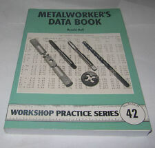 METALWORKERS DATA BOOK -  WORKSHOP PRACTICE SERIES BOOK 42