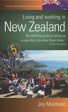 Living And Working In New Zealand 5e: How to build a n