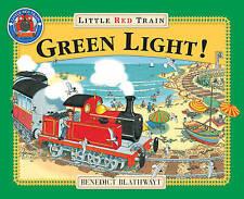 El Pequeño Rojo tren: luz verde por Benedict blathwayt (de Bolsillo, 2003)