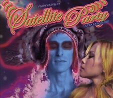 * SATELLITE PARTY (Perry Farrell) - Ultra Payloaded