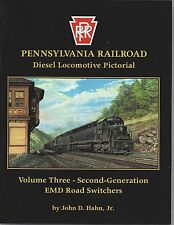 Pennsylvania Railroad Diesel Locomotive Pictorial Vol. 3: EMD Road Switchers NEW