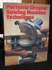 Portable Circular Sawing Machine Techniques  by Roger Cliffe (SC 1988) OOP
