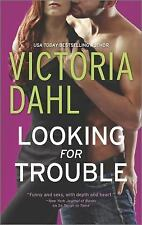 Looking for Trouble (Girls' Night Out), Dahl, Victoria, Good Condition, Book