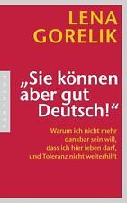 """""""Sie können aber gut Deutsch!"""" von Lena Gorelik (2012, Taschenbuch)"""