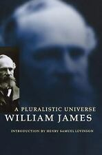 A Pluralistic Universe by William James (1996, Paperback)