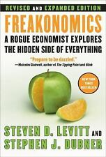 Freakonomics [Revised and Expanded]: A Rogue Economist Explores the Hidden Side