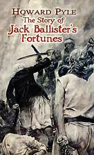 HOWARD PYLE THE STORY OF JACK BALLISTER'S FORTUNES