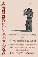 A Book of Five Rings : A Practical Guide to Strategy by Miyamoto Musashi by...