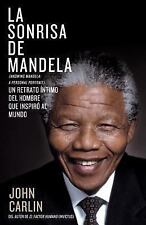 La sonrisa de Mandela (Spanish Edition) by Carlin, John