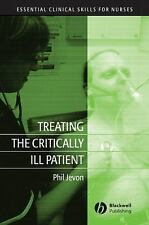 Treating the Critically Ill Patient (Essential Clinical Skills for Nur-ExLibrary