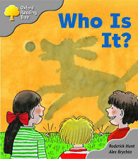 Oxford Reading Tree: Stage 1: First Words: Who Is It?, Hunt, Roderick
