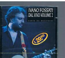 IVANO FOSSATI  DAL VIVO vol. 2 CARTE DA DECIFRARE  CD  SONY MUSIC EPIC 473902
