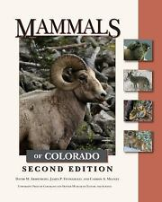 MAMMALS OF COLO - JAMES P. FITZGERALD, ET AL. DAVID M. ARMSTRONG (HARDCOVER) NEW