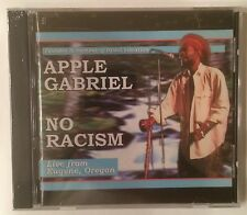 Apple Gabriel 'No Racism' Live From Eugene, Oregon CD (2002) Roots Reggae - NEW